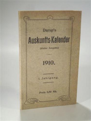 darups auskunfts kalender kleine ausgabe 1910 verzeichnis nennenswerter verkehrsorte des. Black Bedroom Furniture Sets. Home Design Ideas