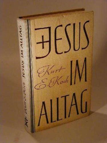 Jesus Im Alltag