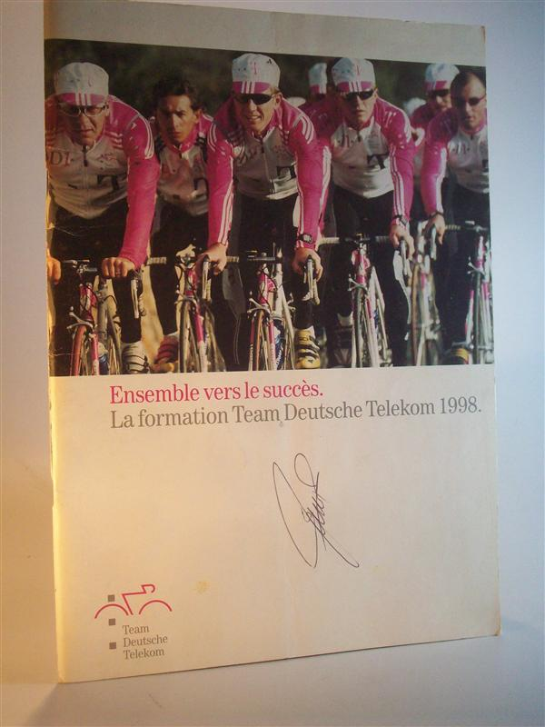 Ensemble vers le succes. La formation Team Deutsche Telekom 1998. Tour de France, signiert