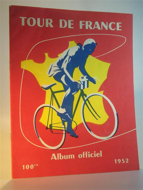 Tour de France Album officiel 1952. (Offizielles Programm der 39. Tour 1952)